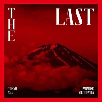 TOKYO SKA PARADISE ORCHESTRA/THE LAST