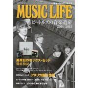 MUSIC LIFE ビートルズの音楽遺産 2014 2015 (シンコー・ミュージックMOOK) [ムックその他]