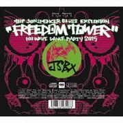 フリーダム・タワー~ノー・ウェーヴ・ダンス・パーティ2015