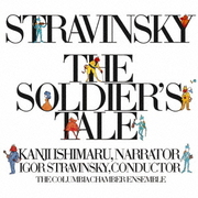 ストラヴィンスキー:兵士の物語(全曲)