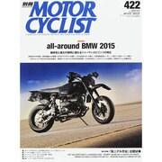 別冊 MOTORCYCLIST (モーターサイクリスト) 2015年 03月号 [雑誌]