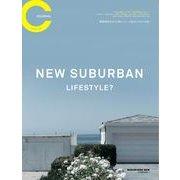 COLONY 2139 JOURNAL VOL.1-新型郊外生活で、賢くユニークなライフスタイルを(マガジンハウスムック) [ムックその他]