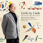 Little by Little 池辺晋一郎自作自演合唱曲集