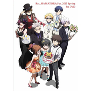 Re: ハマトラ Fes.2015 Spring for DVD