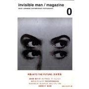invisible man/magazine vol.0 [ムックその他]