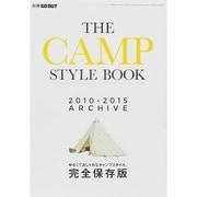 別冊GO OUT THE CAMP STYLE BOOK 2010-2015 ARCHIVE [ムックその他]