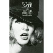 COWBOY KATE & OTHER STORIES [単行本]