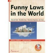 Funny Laws in the World―「世界おもしろ比較文化」 法律から学ぶ文化事情 [単行本]