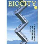 BIOCITY〈2015(62)〉特集 再生可能エネルギーを活かした地域創造へ [単行本]