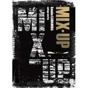 MIX-UP―Kosuke KAWAMURA collage works [単行本]