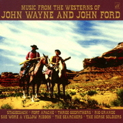 ミュージック・フロム・ジ・ウェスタンズ・オブ・ジョン・ウェイン・アンド・ジョン・フォード