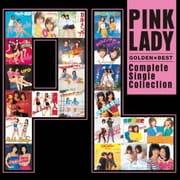 ゴールデン☆ベスト ピンク・レディー ~コンプリート・シングル・コレクション