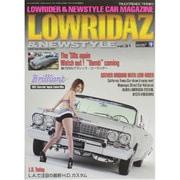 LOWRIDAZ & NEWSTYLE (ローライダーズ・アンド・ニュースタイル) 2015年 07月号 vol.31 [雑誌]