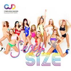 CYBERJAPAN DANCERS/CYBERJAPAN DANCERSエクササイス 「SEXY SIZE」(セクシサイズ)