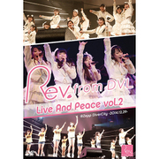 Rev.from DVL Live And Peace vol.2 @Zepp DiverCity -2014.12.29-