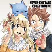 NEVER-END TALE/FOREVER HERE -FAIRY TAIL EDITION-