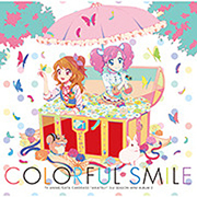 TVアニメ/データカードダス『アイカツ!』3rdシーズン 挿入歌ミニアルバム2 COLORFUL SMILE