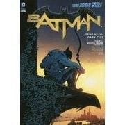 バットマン:ゼロイヤー 暗黒の街(THE NEW 52!) [コミック]