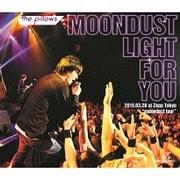 """the pillows MOONDUST LIGHT FOR YOU 2015.03.28 at Zepp Tokyo """"moondust tour"""""""