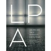 LPA1990-2015 Tide of Architectural Lighting Design [単行本]