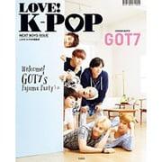 LOVE! K-POP NEXT BOYS ISSUE [単行本]