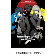 PERSONA SUPER LIVE 2015 ~in 日本武道館 -NIGHT OF THE PHANTOM-
