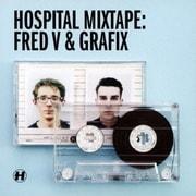 ホスピタル・ミックステープ:フレッドV・アンド・グラフィックス