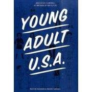 ヤング・アダルトU.S.A.-ポップカルチャーが描く「アメリカの思春期」 [単行本]