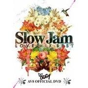 AV8 Slow Jam Love Mix BEST