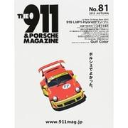 THE 911 & PORSCHE MAGAZINE (ザ 911 ポルシェ マガジン) 2015年 10月号 No.81 [雑誌]