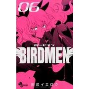 BIRDMEN<6>(少年サンデーコミックス) [コミック]