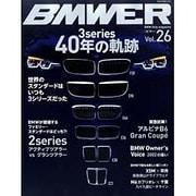 BMWER(ビマー) Vol.26-BMW Only magazine(NEKO MOOK 2375) [ムックその他]