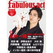 fabulous act(ファビュラス・アクト) Vol.04 (シンコー・ミュージックMOOK) [ムックその他]