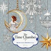 The Time Chamber 時の部屋―妖精に誘われて迷い込む、秘密の世界のぬりえbook [単行本]