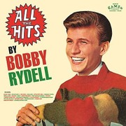 Bobby Rydell/All The Hits By Bobby Rydell [CD]