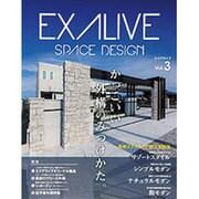EXALIVE Vol.3 (ブティックムック) [ムック・その他]