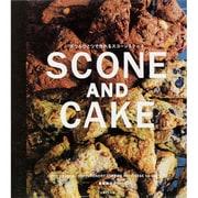 ボウルひとつで作れるSCONE AND CAKE [単行本]