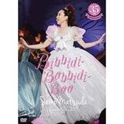 ~35th Anniversary~ Seiko Matsuda Concert Tour 2015 Bibbidi-Bobbidi-Boo