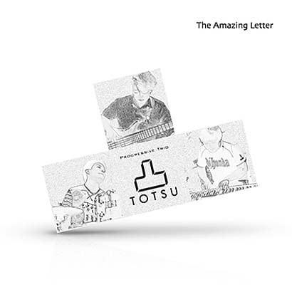 """凸""""TOTSU""""/The Amazing Letter"""