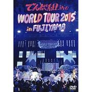 WORLD TOUR 2015 in FUJIYAMA