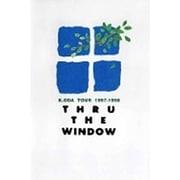 K.ODA TOUR 1997-1998 THRU THE WINDOW