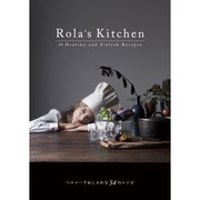 Rola's Kitchen―54 Healthy and Stylish Recipes [単行本]