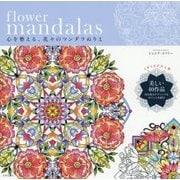 flower mandalas―心を整える、花々のマンダラぬりえ [単行本]