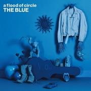 a flood of circle 10th Anniversary BEST ALBUM THE BLUE -AFOC 2006-2015-