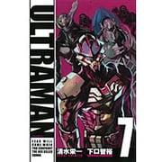 ULTRAMAN 7(ヒーローズコミックス) [コミック]