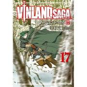 ヴィンランド・サガ 17(アフタヌーンKC) [コミック]