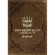 BugLug TOUR 2015「HAPPY BIRTHDAY KILL YOU~STRAWBERRY HALL CAKE~」 [DVD]