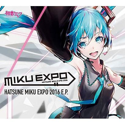 初音ミク/HATSUNE MIKU EXPO 2016 E.P.