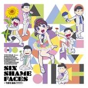 SIX SHAME FACES ~今夜も最高!!!!!!~
