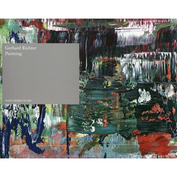 Gerhard Richter Painting [単行本]